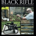 The Evolution of the Black Rifle by Jeff Zimba