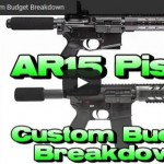 Budget AR-15 Pistol Build